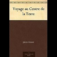 Voyage au Centre de la Terre (地心游记(法文版)) (免费公版书) (French Edition)