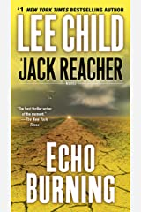 Echo Burning (Jack Reacher Book 5) Kindle Edition