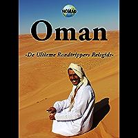 Oman: De Ultieme Roadtrippers Reisgids (NOMAD Book 1)