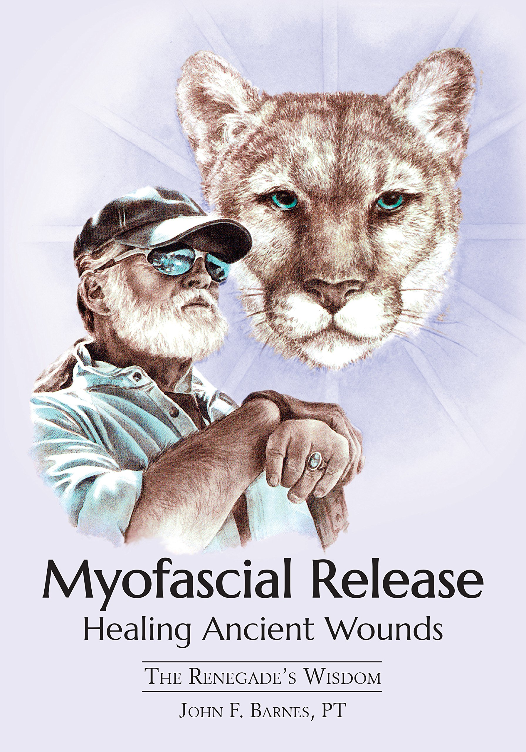 Myofascial Release Healing Ancient Wounds The Renegades Wisdom