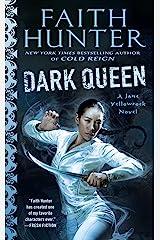 Dark Queen (Jane Yellowrock Book 12)