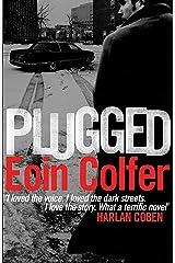 Plugged Kindle Edition