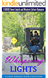Whispering Lights: Sweet Amish and Western Culture Romance Bundle (A Clean Romance Book Collection)