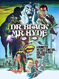 Dr. Black & Mr. Hyde