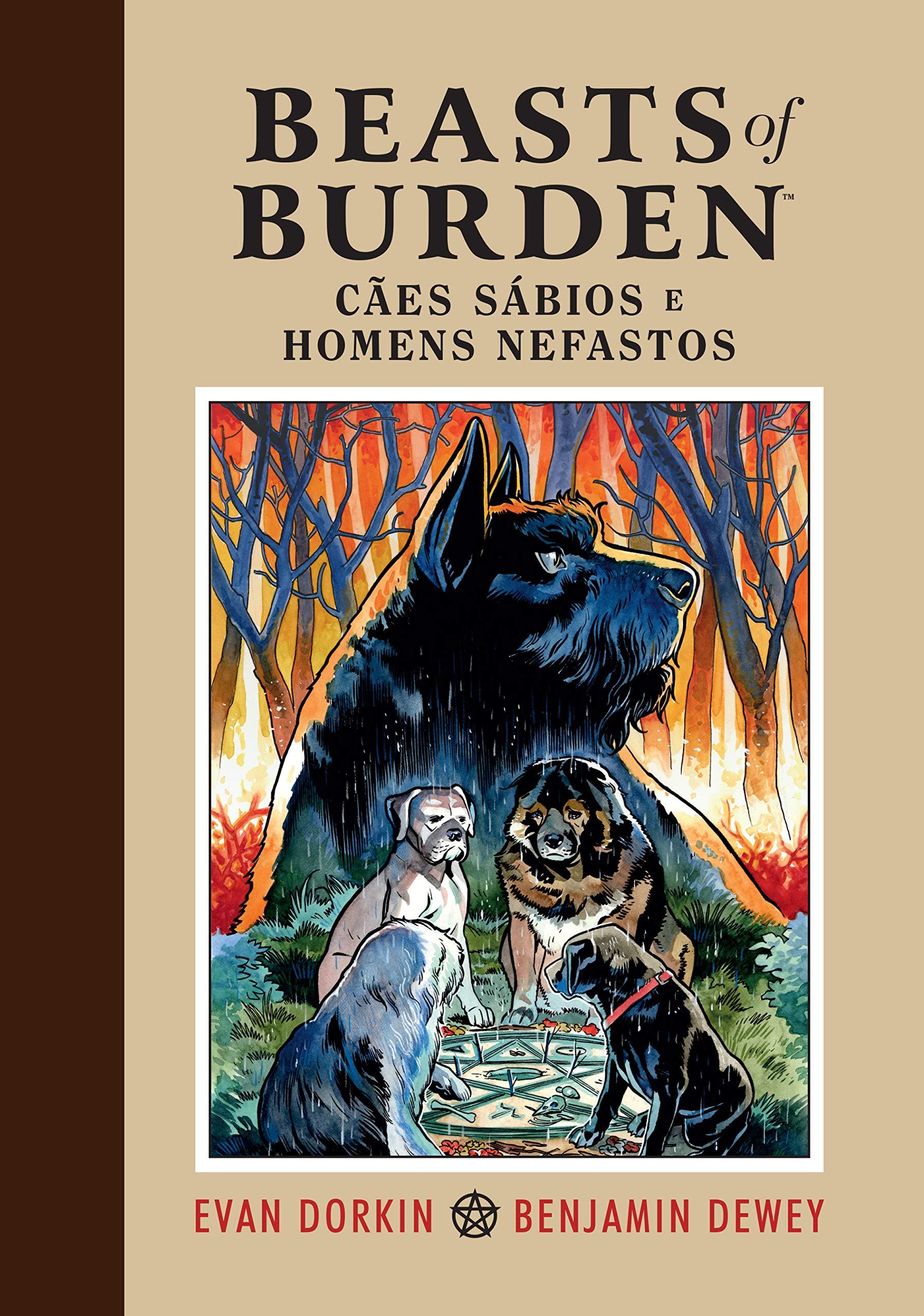 Beasts of Burden: Cães Sábios e Homens Nefastos