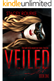 Veiled (Veiled  Book 1)