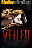 Veiled (Veiled  Book 1)