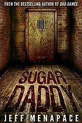 Sugar Daddy - A Horror Thriller Kindle Edition