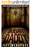 Sugar Daddy - A Horror Thriller
