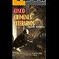 Cinco crímenes literarios (Frida y el inspector Cantos nº 3)