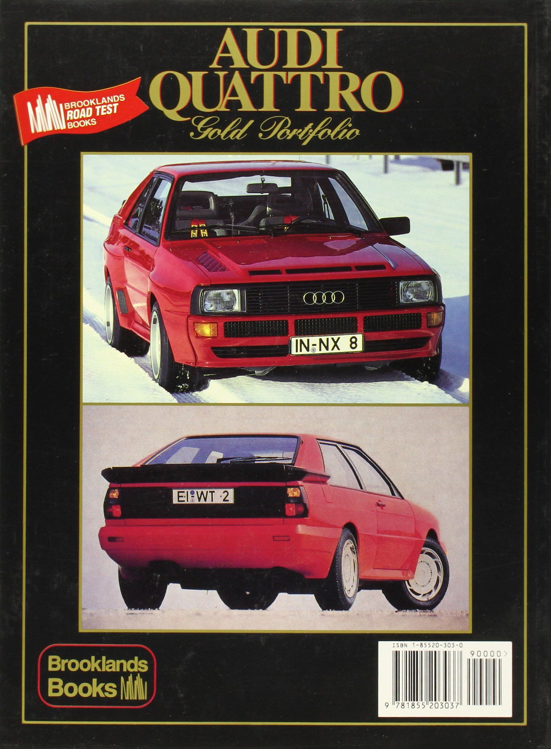 Audi Quattro Gold Portfolio 1980-91: A Collection of Articles Covering Road and Comparison Tests, Rally Cars and Buying Secondhand. Models: LHD, .