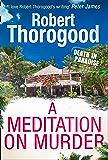 A Meditation on Murder (An original Death in Paradise story)
