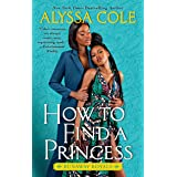 How to Find a Princess: Runaway Royals