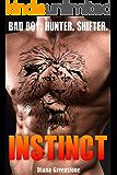 Instinct: Bad Boy Lion Shifter Romance