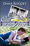 Out of the Past (Heritage Time Travel Romance Series: PG-13 All Iowa Edition)
