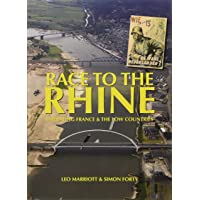 Race to the Rhine: Liberating France and the Low Countries 1944-45