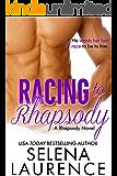 Racing to Rhapsody: A Rhapsody Novel