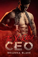 The X-Rated CEO: A Dark CEO Standalone Kindle Edition