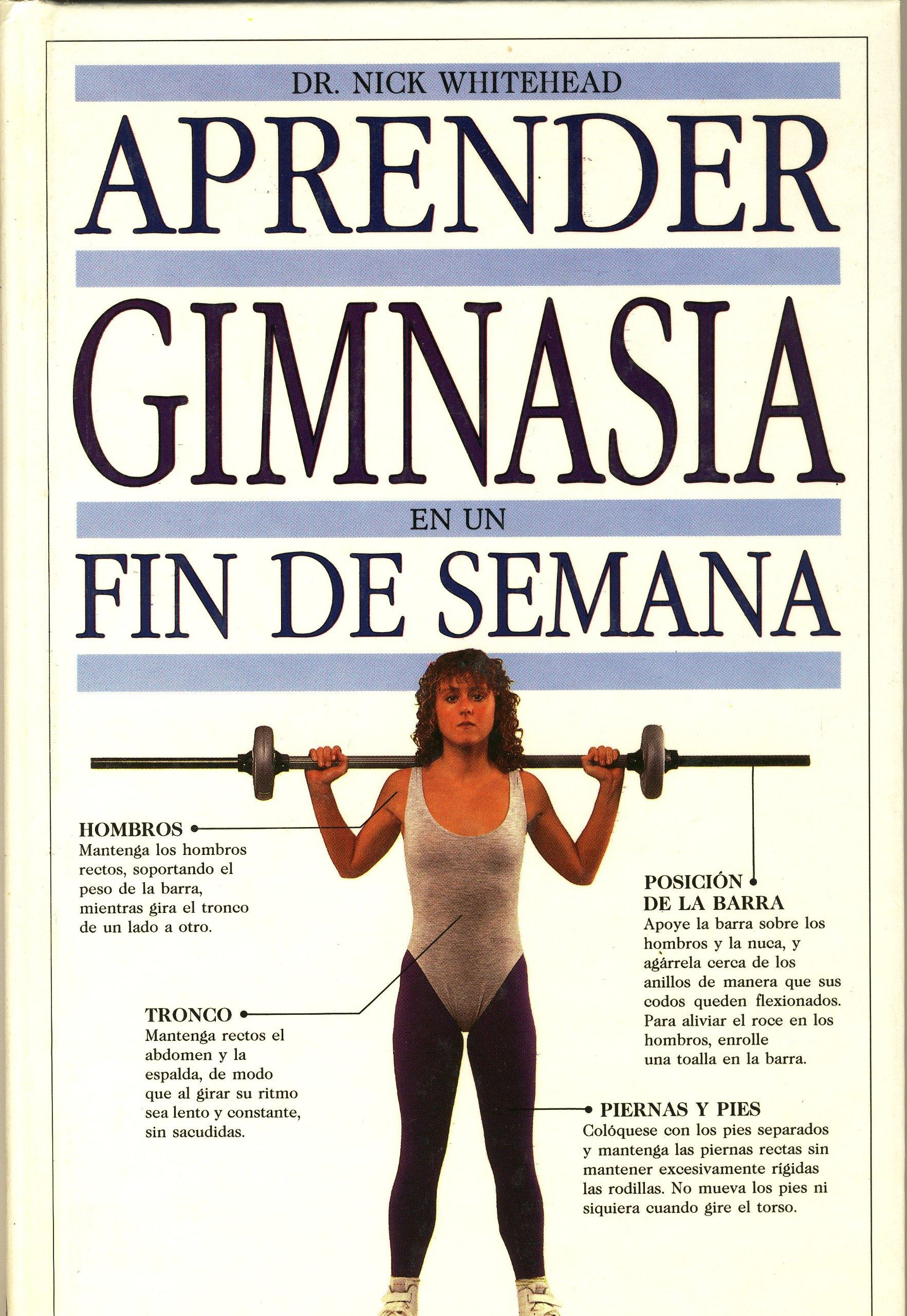 Aprender Gimnasia En Un Fin De Semana (Spanish) Hardcover – 1992