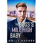 The Boss's Mile High Baby (Billionaires Of La Vega Book 2)