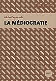 La médiocratie (Lettres libres) (French Edition)