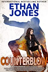 Counterblow - A Javin Pierce Spy Thriller: Assassination International Espionage Military Suspense Action Adventure - Book 7 Kindle Edition