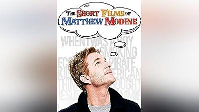 The Short Films of Matthew Modine
