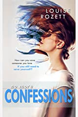 No More Confessions Kindle Edition