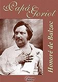 Papá Goriot (Con notas)
