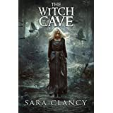 The Witch Cave: Scary Supernatural Horror with Monsters (The Bell Witch Series Book 3)