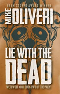 Lie with the Dead (The Pack Book 2)