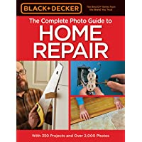 Black & Decker The Complete Photo Guide to Home Repair, 4th Edition