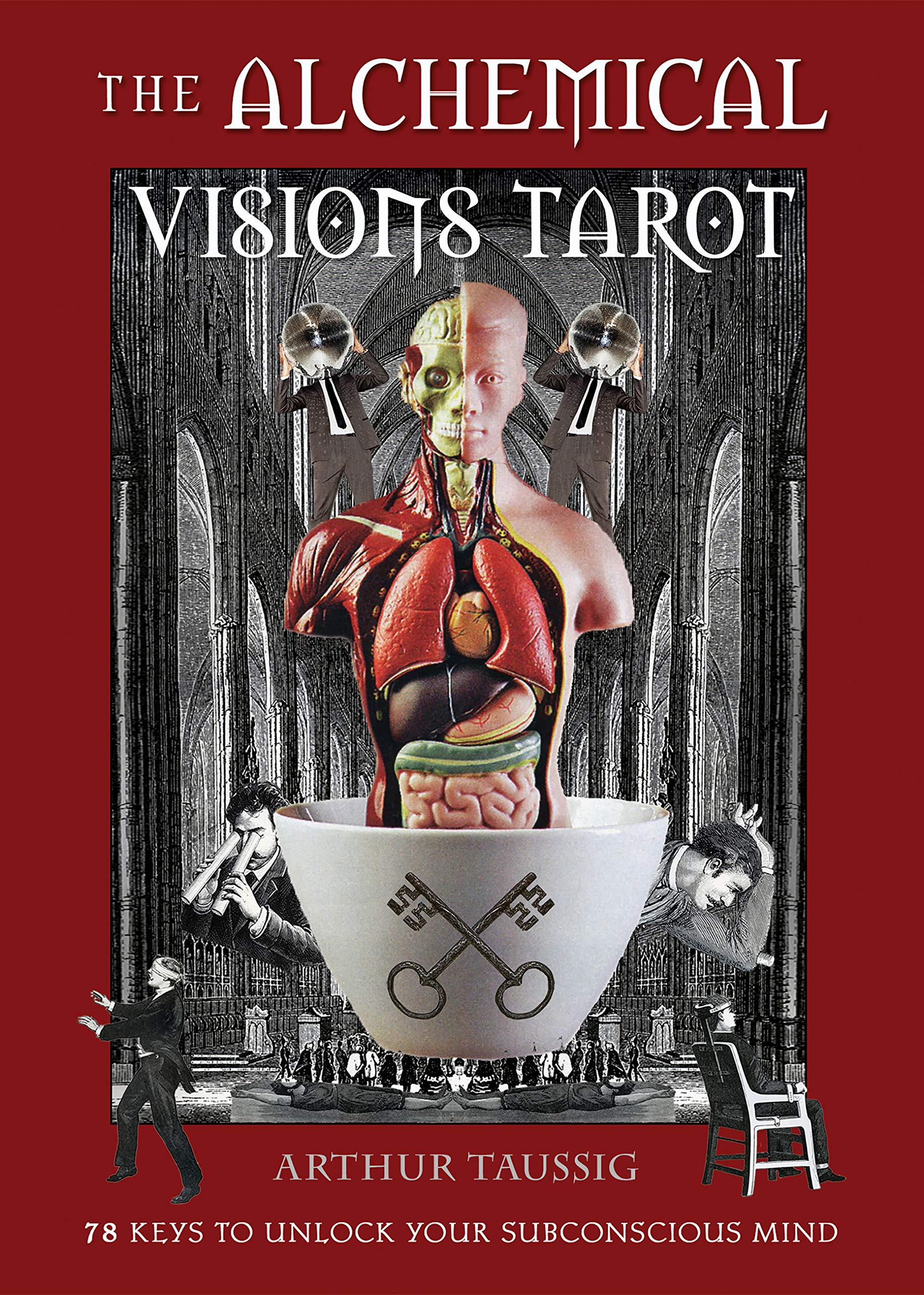 The Alchemical Visions Tarot: 78 Keys to Unlock Your Subconscious Mind (Book & Cards): Taussig, Arthur: 9781578636419: Amazon.com: Books