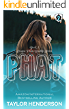 Phat (Escape From Reality Series Book 2)