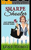 Sharpe Shooter (Cozy Suburbs Mystery Series Book 1)