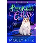 Paws & Probable Cause: A Hilarious Mystery Starring a Shifter Stuck in Cat Form (Claw & Order Book 1)