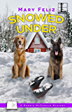 Snowed Under (A Maggie McDonald Mystery Book 6)