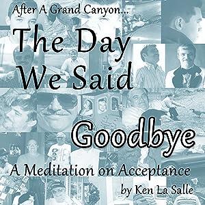 The Day We Said Goodbye