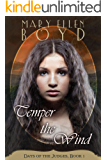 Temper The Wind (Days of the Judges Book 1)