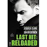 Last Hit: Reloaded: Novella (A Hitman Novel Book 1)