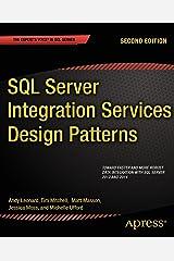 SQL Server Integration Services Design Patterns Kindle Edition