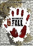 DER VERFLIXTE 6. FALL: Eine Kriminalgeschichte aus Oberbayern