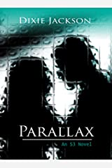 Parallax (S3 Book 1) Kindle Edition