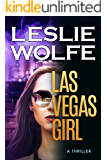 Las Vegas Girl: A Gripping, Suspenseful Crime Novel (Baxter and Holt Book 1) (English Edition)