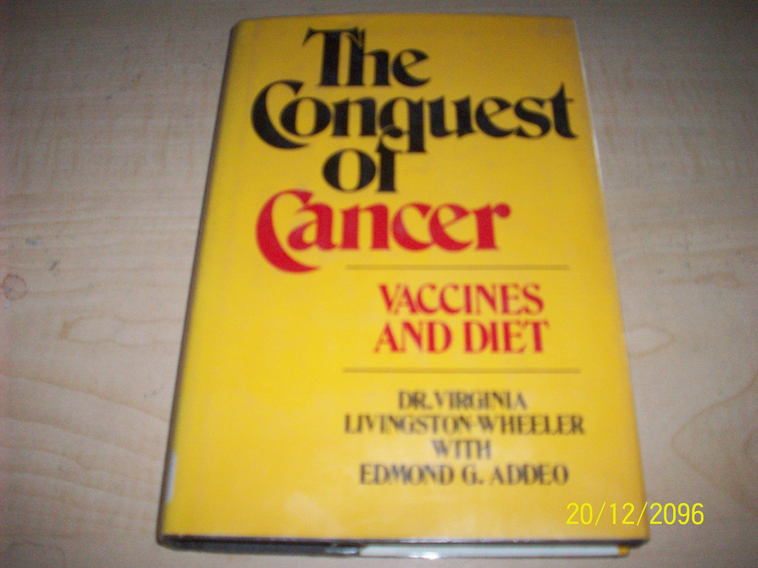 Conquest of Cancer: Vaccines and Diet by Franklin Watts