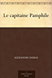 Le capitaine Pamphile (French Edition)