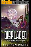 Displaced: A Sci-Fi Novel