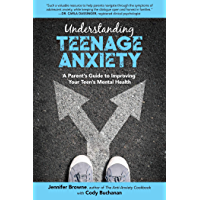 Understanding Teenage Anxiety: A Parent's Guide to Improving Your Teen's Mental Health