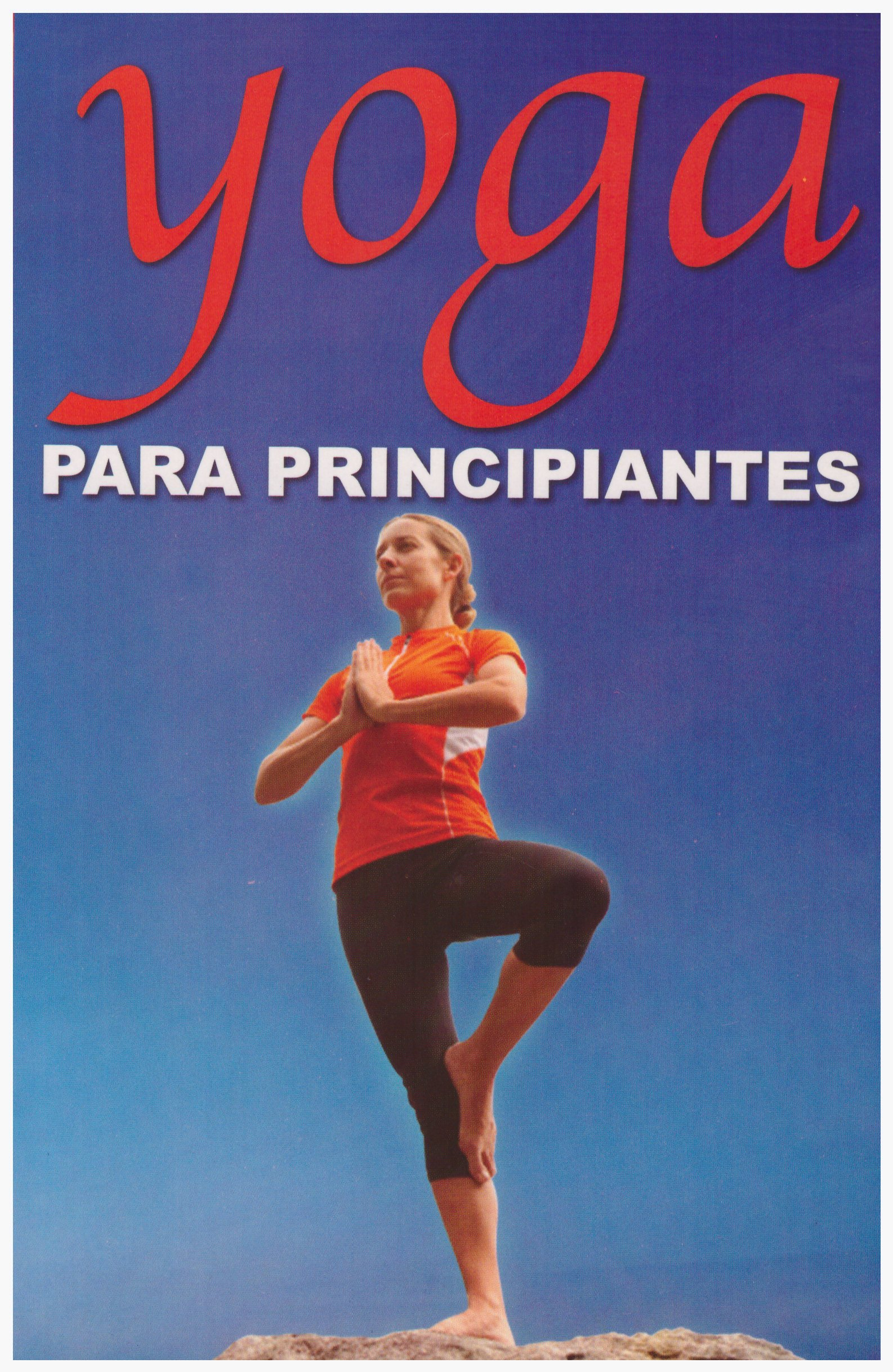 Yoga Para Principiantes=Yoga for Beginners RTM Ediciones ...
