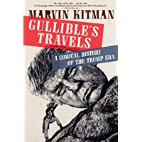Gullible's Travels: A Comical History of the Trump Era